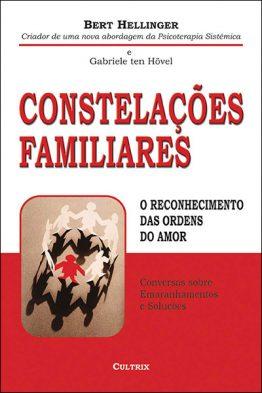 Constelações Familiares: O Reconhecimento Ordens do Amor