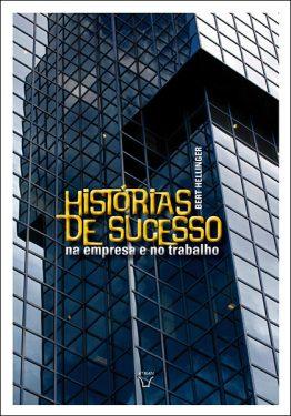 Historias de Sucesso na Empresa e no Trabalho