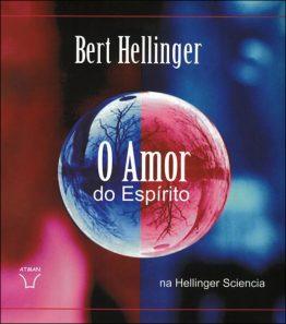 O Amor do Espirito na Hellinger Sciencia